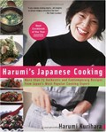Harumi's Japanese Cooking: More Than 75 Authentic And Contemporary Recipes From Japan's Most Popular Cooking Expert