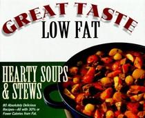 Hearty Soup: Great Taste, Low Fat Series
