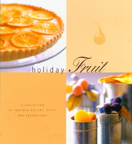Holiday Fruit