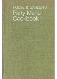 House & Garden's Party Menu Cookbook