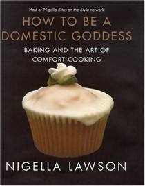 How To Be a Domestic Goddess: Baking and the Art of Comfort Cooking (USA)
