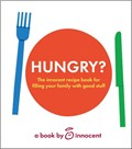 Innocent Hungry?: 128 Nice Recipes for Kids and Grownups (and One for Stick Insect Pie)