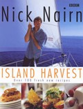Island Harvest: Over 100 Fresh New Recipes