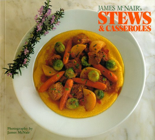 James McNair&#39;s Stews &amp; Casseroles