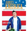 Jamie&#39;s America: Easy Twists on Great American Classics, and More