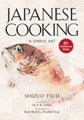Japanese Cooking: A Simple Art 25th Anniversary Edition