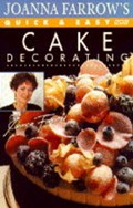 Joanna Farrow's Quick and Easy Cake Decorating