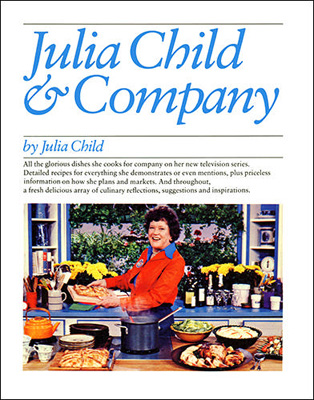 Julia Child &amp; Company