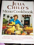Julia Child&#39;s Menu Cookbook