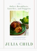 Julia&#39;s Breakfasts, Lunches and Suppers