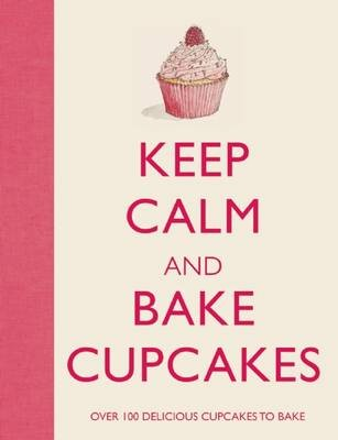 Keep Calm & Bake Cupcakes