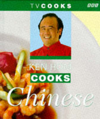 Ken Hom Cooks Chinese