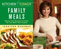 Kitchen Coach: Family Meals : Stress-Free Recipes to Cook with and for Your Family