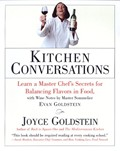 Kitchen Conversations: Learn a Master Chef's Secrets for Balancing Flavors in Food