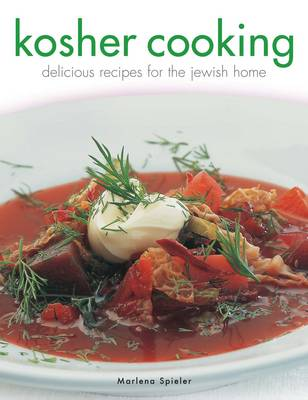 Kosher Cooking: Delicious Recipes for the Jewish Home