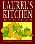 Laurel&#39;s Kitchen Recipes