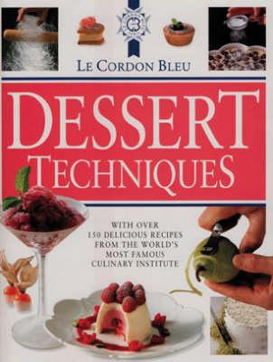 le cordon bleu dessert techniques eat your books