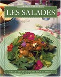 Les Salades: 40 Recettes Delicieuses Pour La Maison
