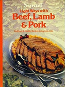 Light Ways with Beef, Lamb and Pork