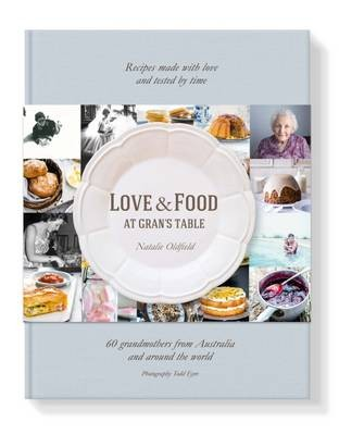 Love and Food at Gran's Table cookbook