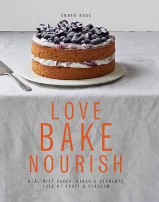 Love Bake Nourish