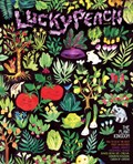 Lucky Peach Magazine, Summer 2015 (#15): The Plant Kingdom