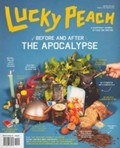 Lucky Peach Magazine, Winter 2013 (#6): Before and After the Apocalypse