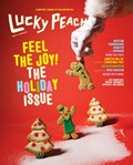 Lucky Peach Magazine, Winter 2014 (#13): Feel the Joy! The Holiday Issue