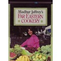 Madhur Jaffrey&#39;s Far Eastern Cookery