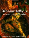 Madhur Jaffrey&#39;s Illustrated Indian Cookery