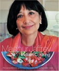 Madhur Jaffrey&#39;s Indian Cooking, Revised and Enlarged: The Comprehensive Guide from the World&#39;s Best-Selling Indian Cook
