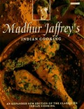 Madhur Jaffrey&#39;s Indian Cooking, Revised and Expanded