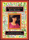 Madhur Jaffrey's Spice Kitchen: Fifty Recipes Introducing Indian Spices and Aromatic Seeds