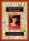 Madhur Jaffrey&#39;s Spice Kitchen: Fifty Recipes Introducing Indian Spices and Aromatic Seeds
