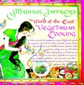Madhur Jaffrey&#39;s World of the East Vegetarian Cooking
