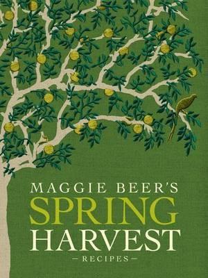 Maggie Beer's Spring Harvest