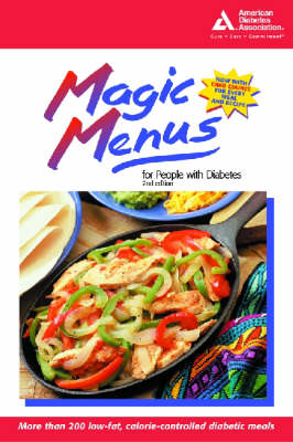 Magic Menus for People with Diabetes: For People with Diabetes