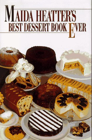 Maida Heatter&#39;s Best Dessert Book Ever