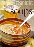 Make it Tonight: Soups