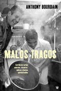 Malos Tragos: Surtido de Cortes Selectos, Visceras, Sobras y Huesos Aprovechables