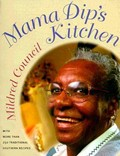Mama Dip&#39;s Kitchen: With More Than 250 Traditional Southern Recipes