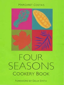 Margaret Costa's Four Seasons Cookery Book