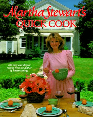 Martha Stewart's Quick Cook
