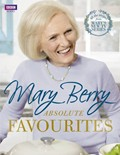 Mary Berry: Absolute Favourites