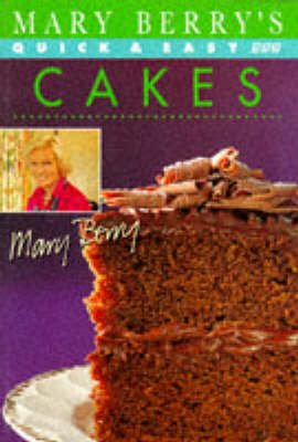 Mary Berry's Quick and Easy Cakes