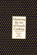 Mastering the Art of French Cooking, Volumes I & II