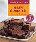 Meals in Minutes: Easy Desserts: Quick, Easy &amp; Delicious