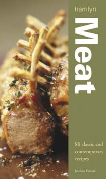 Meat: 80 Classic and Contemporary Recipes