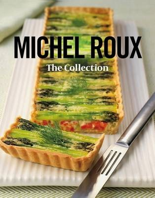 Michel Roux: The Collection