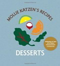 Mollie Katzen&#39;s Recipes: Desserts